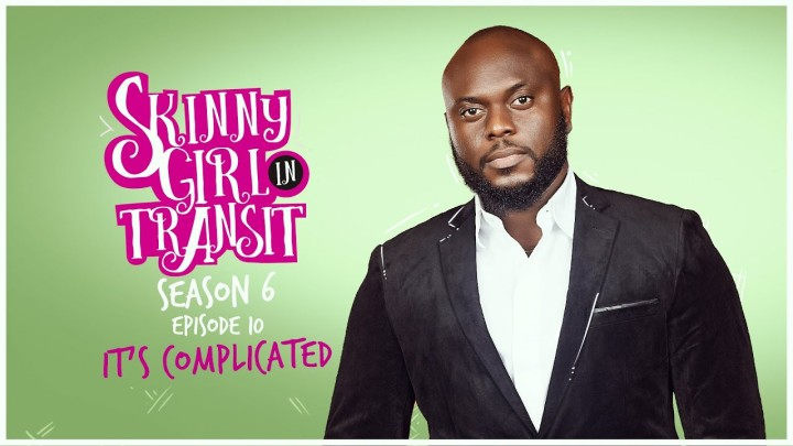 """Skinny Girl in Transit S6E10 – """"It's Complicated"""""""