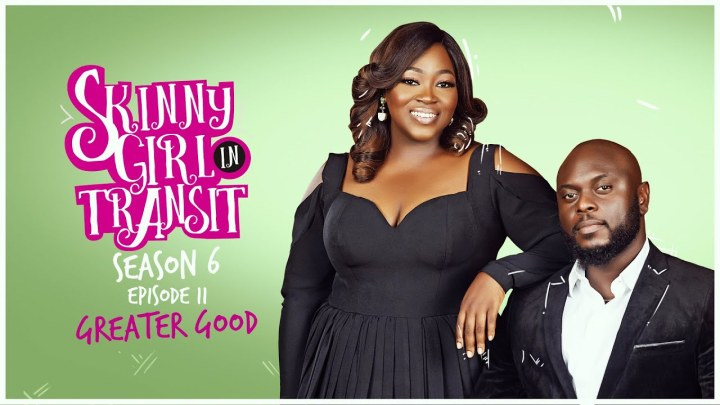 "Skinny Girl in Transit S6E11 – ""Greater Good"""